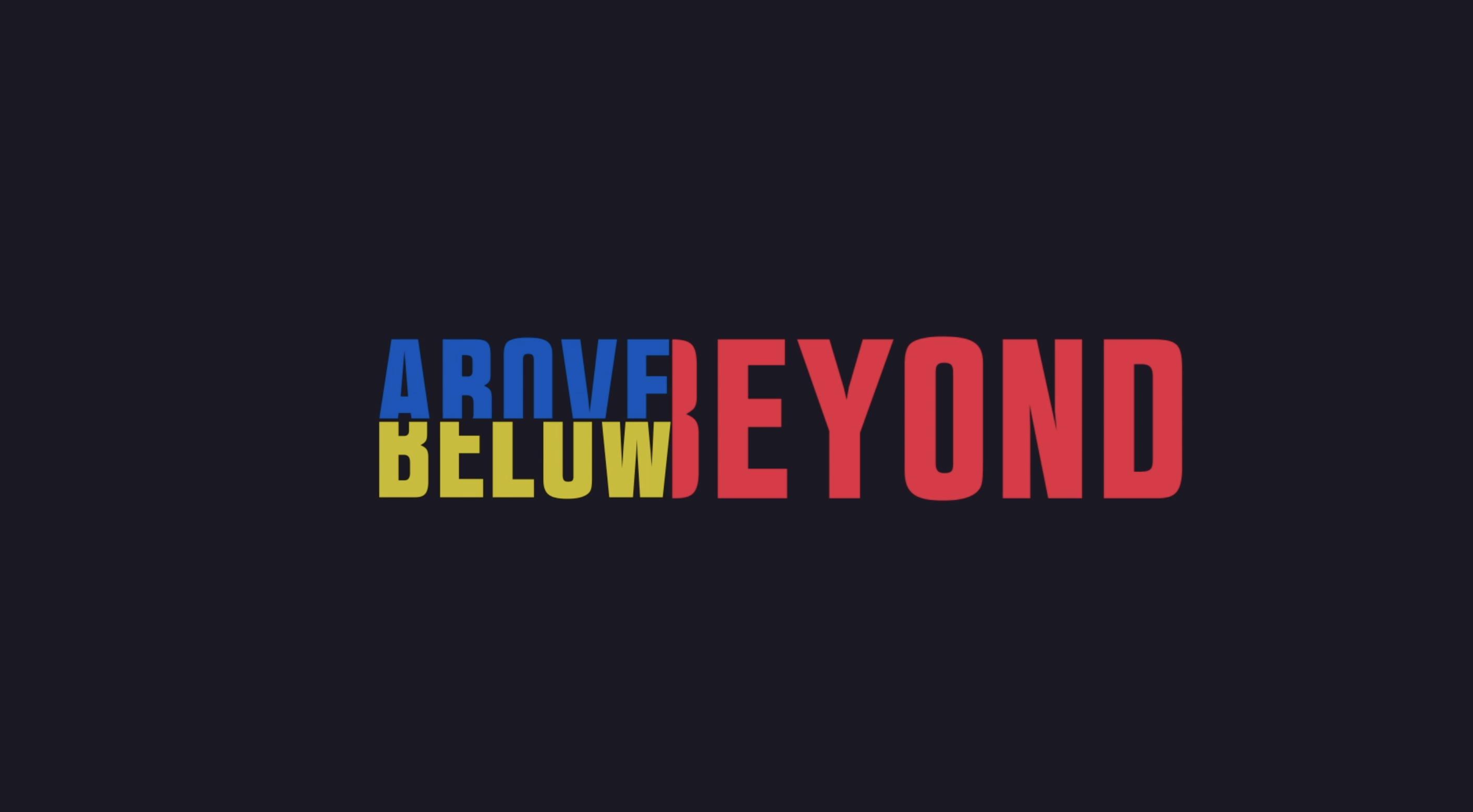 Above Below Beyond